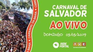 Carnaval de Salvador - Bahia - Domingo 03/03