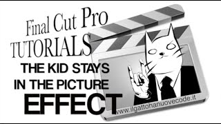 Final Cut Pro X - THE KID STAYS IN THE PICTURE EFFECT (simulare il 3D con le foto)