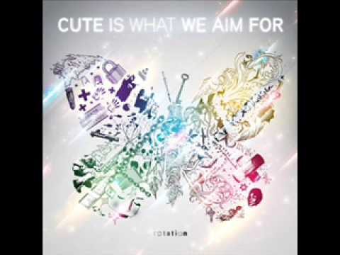 Cute Is What We Aim For - Loser