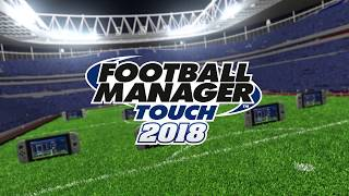 FOOTBALL MANAGER TOUCH MAKES ITS DEBUT ON THE NINTENDO SWITCH™