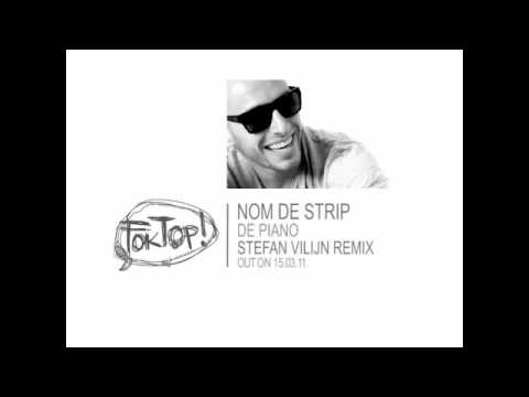 Nom De Strip - De Piano (Stefan Vilijn Remix)