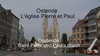 Ostende, église Pierre et Paul & le parc, Belgique LC VIDEO
