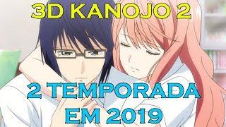 2 TEMPORADA DE 3D KANOJO: REAL GIRL - CONFIRMADA!