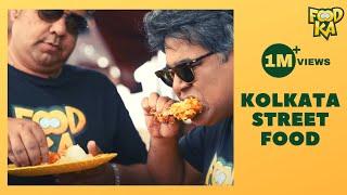 Kolkata's Best Street Food | কলকাতার সেরা রাস্তার খাবার | Foodka S03E03 | Mir | Indrajit Lahiri