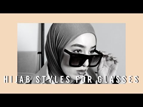 HIJABSTYLES FOR SUNGLASSES | EoE Collab - YouTube
