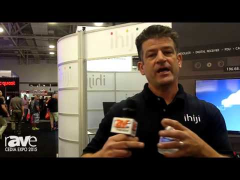 CEDIA 2015: Ihiji Presents Its New Ihiji Service Manager Supports Remote Managed Services