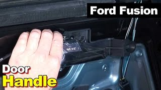 2010 Ford Fusion Interior Door Handle How To Remove Install Repair 2006-2012