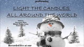 "Arthur Rann Chorus: 2013 Winter Concert ""Light the Candles All Around the World"""