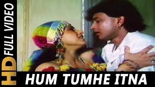 Hum Tumhe Itna Pyar Karenge  Anuradha Paudwal Moha