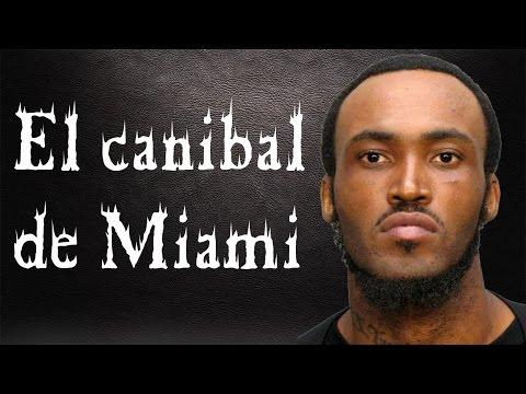 El caníbal de Miami - Rudy Eugene | Crimen Real