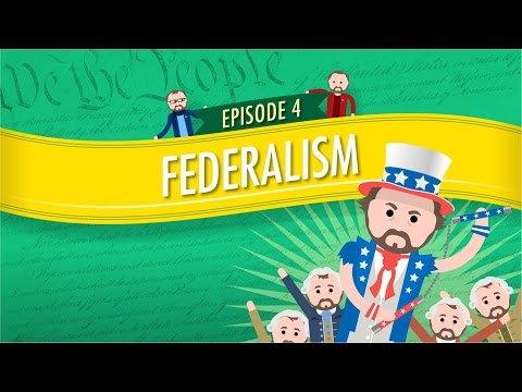 Federalism: Crash Course Government and Politics #4