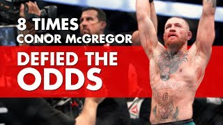 8 Times Conor McGregor Has Defied The Odds