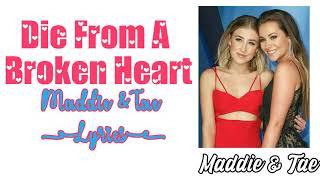 Maddie Tae Die From A Broken Heart