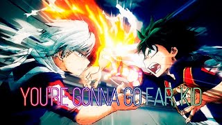 AMV Deku   Youre Gonna Go Far Kid