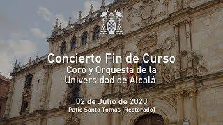 Concierto de fin de curso del Coro y de la Orquesta de la Universidad de Alcalá · 02/07/2020
