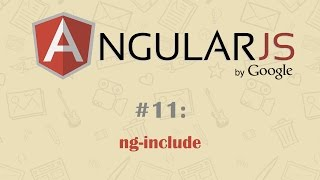 AngularJS Tutorial 11: ng include
