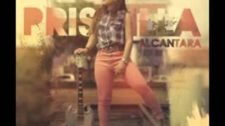 Priscilla Alcântara-Vem com Toda Gloria