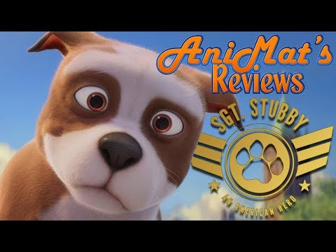 Sgt. Stubby: An American Hero - AniMat's Reviews