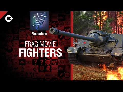 Fighters - Frag Movie от Flammingo [World of Tanks]