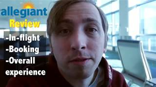 Allegiant Review  — My Flight Experience on the Budget Airline (Vlog)