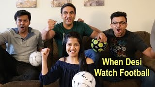 When Desi Watched FIFA World Cup - | Lalit Shokeen Films |
