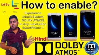 Enable || DOLBY ATMOS || Letv || LeEco || Superphone || Trick || Hindi