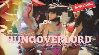 "STURGIS RALLY THEME SONG ""HUNGOVERLORD"" by BROMS 2014 (OFFICIAL VIDEO)"
