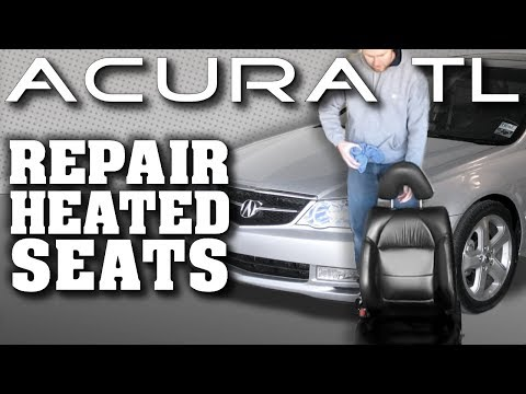 How To Fix Acura TL Heated Seats