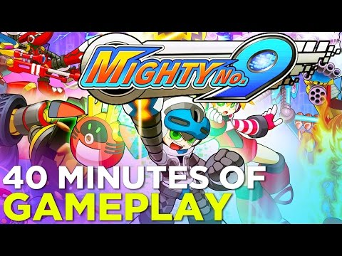 Mighty No. 9 - First 40 Minutes of GAMEPLAY!