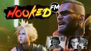 Hooked FM #220 - Final Fantasy VII Remake, MHW: Iceborne, ProJared, John Wick 3 & mehr!