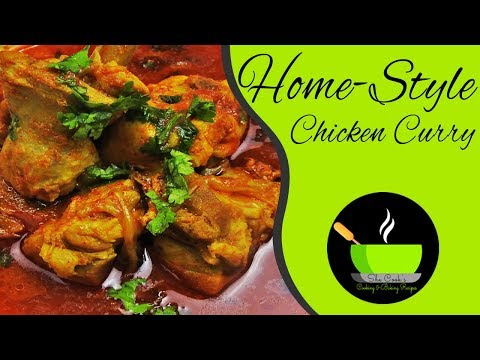 Home-Style Chicken Curry Recipe | Quick Chicken Curry | How to Make Chicken Curry | Lunch Ideas