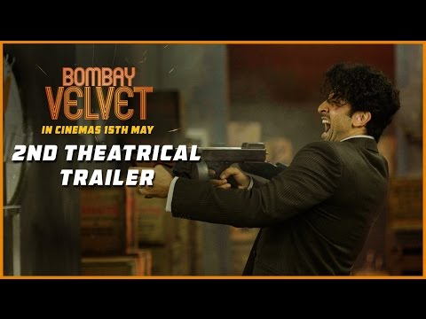 Bombay Velvet | Official Theatrical Trailer #2 | Ranbir Kapoor | Anushka Sharma