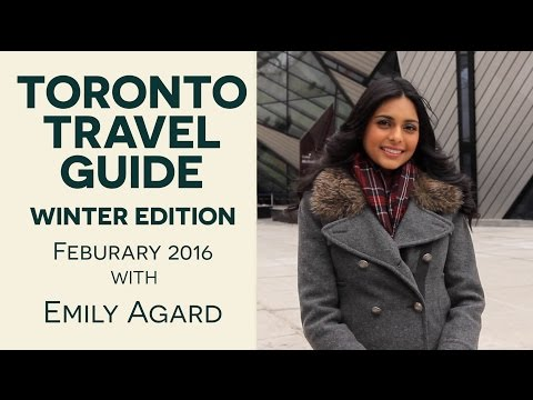Toronto Travel Guide Winter Edition   Feb 2016 with Emily Agard