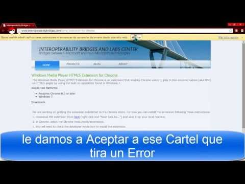 Como instalar la Extensión Windows Media Player HTML5 en Google Chrome / 2013 / HD