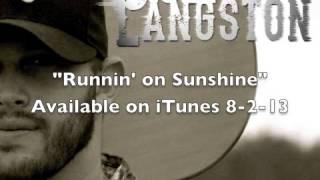 Jon Langston - Runnin' On Sunshine (Feat. Jordan Rager)