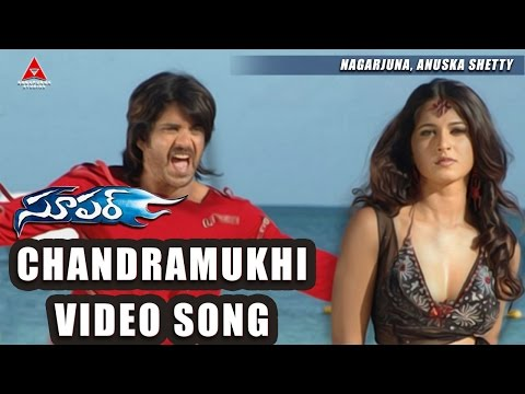 Chandramukhi Video Song || Super Movie || Nagarjuna, Ayesha Takia, Anushka video