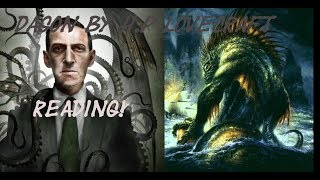Dagon by H.P Lovecraft -Reading