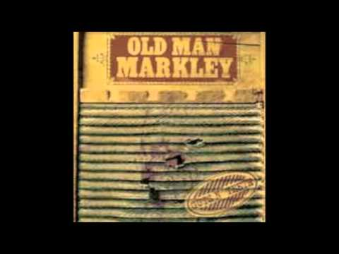 Old Man Markley - Song Songs