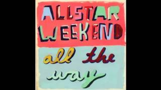 Watch Allstar Weekend Undercover video