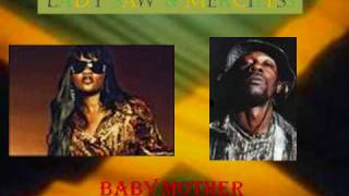 Lady Saw & Merciless- Baby Mother