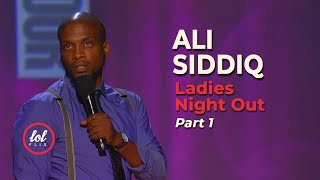 Ali Siddiq Ladies Night Out • Part 1 | LOLflix