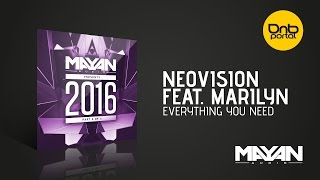 Neovision feat. Marilyn - Everything You Need [Mayan Audio]
