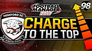 Charge to the Top - Episode 98: Season 11 Review | Football Manager 2017