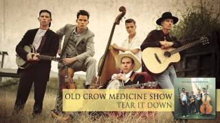 Watch Old Crow Medicine Show Tear It Down video