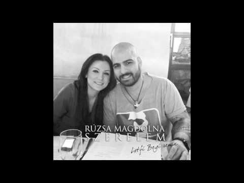 Rúzsa Magdolna - Szerelem (Lotfi Begi Remix)