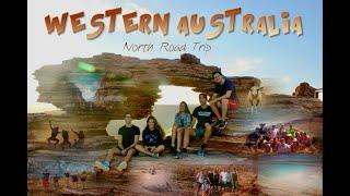 WESTERN AUSTRALIA: NORTH ROAD TRIP