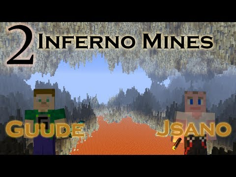 Guude & Jsano - Inferno Mines - E02 - Getting Wood