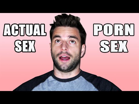 Porn Sex vs Actual Sex