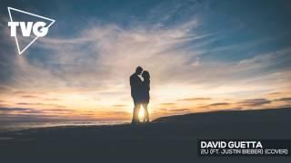 David Guetta ft. Justin Bieber - 2U (SAXITY ft. Adam Christopher Remix)