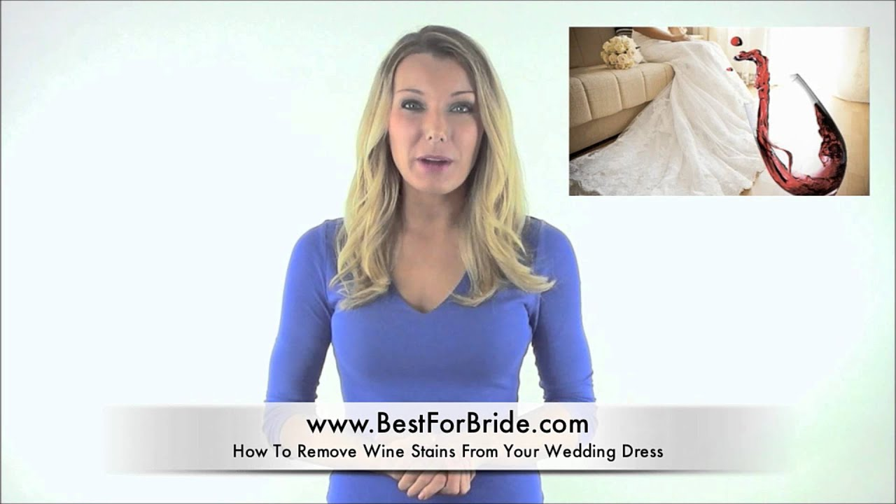 Wedding expert minute tip 2 how to remove wine stains for Wedding dress stain removal